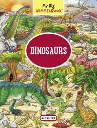 My Big Wimmelbook Dinosaurs Book PDF