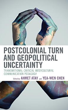 Postcolonial Turn and Geopolitical Uncertainty PDF