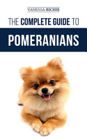 The Complete Guide to Pomeranians PDF