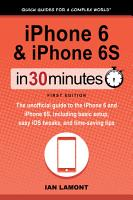 iPhone 6   iPhone 6S In 30 Minutes PDF