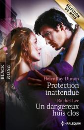 Protection inattendue - Un dangereux huis clos