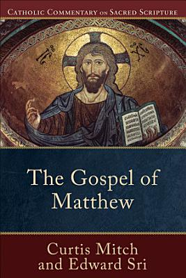 The Gospel of Matthew  Catholic Commentary on Sacred Scripture