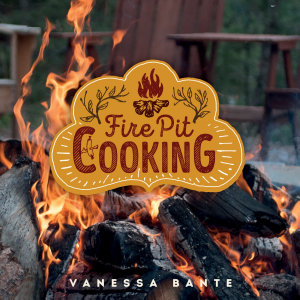 Fire Pit Cooking Book