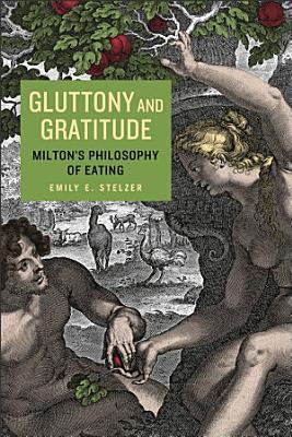 Gluttony and Gratitude