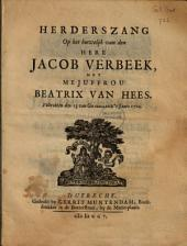 Herderszang op het huwelijk van den here Jacob Verbeek, met mejuffrou Beatrix van Hees. Voltrokken den 13 van Grasmaand 's jaars 1705