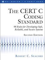 The CERT® C Coding Standard, Second Edition