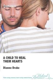 A Child to Heal Their Hearts