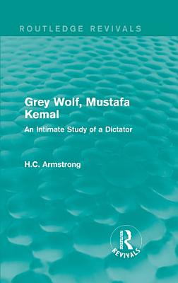 Grey Wolf   Mustafa Kemal PDF