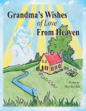 Grandma   s Wishes of Love from Heaven