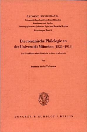 Die romanische Philologie an der Universit  t M  nchen PDF