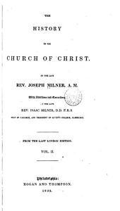 The History of the Church of Christ: Volume 2