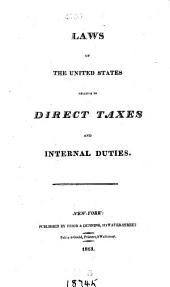 Laws of the United States relative to direct taxes and internal duties