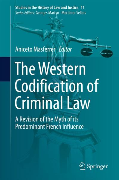Download The Western Codification of Criminal Law Book
