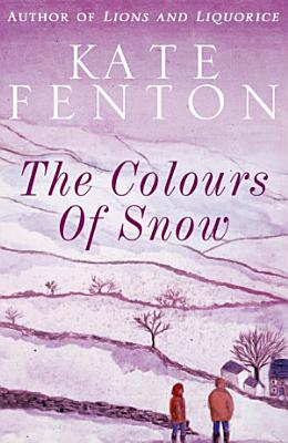The Colours of Snow PDF