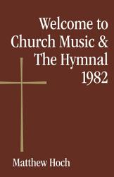 Welcome to Church Music   The Hymnal 1982 PDF