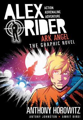 Ark Angel  An Alex Rider Graphic Novel PDF