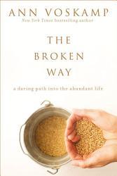 The Broken Way With Bonus Content  Book PDF