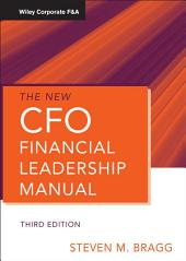 The New CFO Financial Leadership Manual: Edition 3