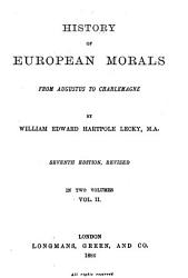 History of European Morals from Augustus to Charlemagne PDF