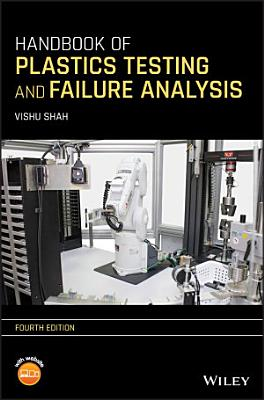 Handbook of Plastics Testing and Failure Analysis PDF