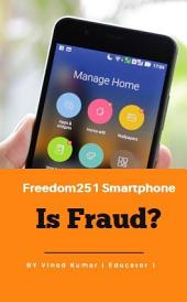 Freedom251 Smartphone - Is Fraud?