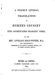A Nearly Literal Translation Of Homer S Odyssey Into Accentuated Dramatic Verse