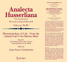 Phenomenology of Life   From the Animal Soul to the Human Mind PDF