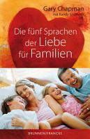 Die f  nf Sprachen der Liebe f  r Familien PDF