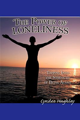 The Power of Loneliness PDF