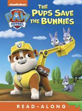 Pups Save the Bunnies (Board) (PAW Patrol)