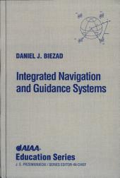 Integrated Navigation and Guidance Systems