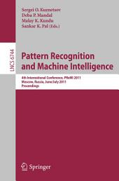 Pattern Recognition and Machine Intelligence: 4th International Conference, PReMI 2011, Moscow, Russia, June 27 - July 1, 2011, Proceedings