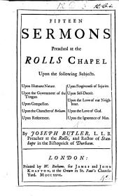 Fifteen Sermons preached at the Rolls Chapel, etc