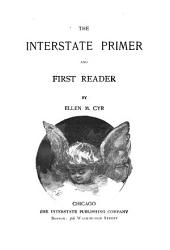 The Interstate Primer and First Reader