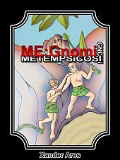 ME:Gnomi