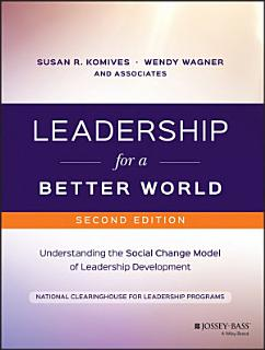 Leadership for a Better World Book