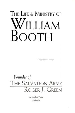 The Life   Ministry of William Booth PDF