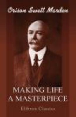 Making Life a Masterpiece PDF
