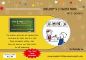 Melody's Chinese Now Set Two Book 8: For Young Learners