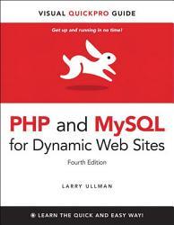 PHP and MySQL for Dynamic Web Sites  Fourth Edition PDF