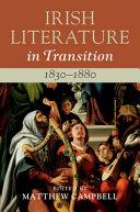 Irish Literature in Transition  1830 1880  PDF