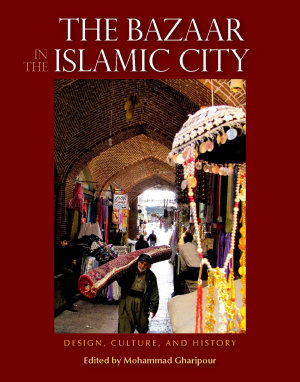 The Bazaar in the Islamic City PDF