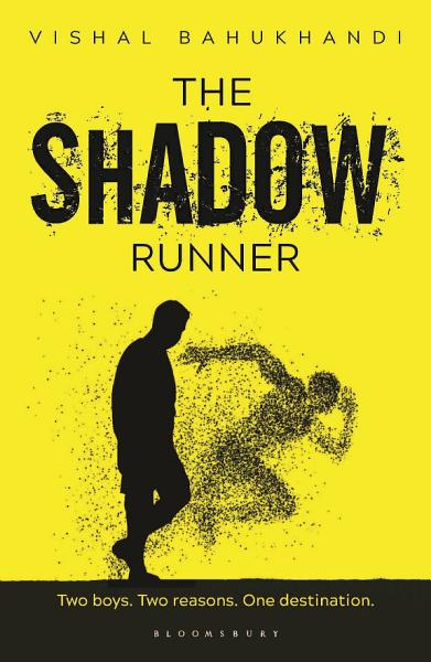 The Shadow Runner