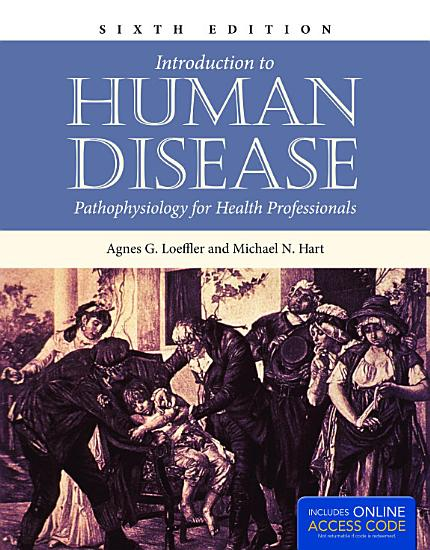 Introduction to Human Disease  Pathophysiology for Health Professionals PDF