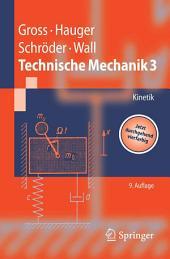 Technische Mechanik: Band 3: Kinetik, Ausgabe 9