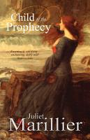 Child of the Prophecy  A Sevenwaters Novel 3 PDF
