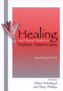 Healing and Mental Health for Native Americans PDF
