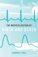 The Medicalization of Birth and Death PDF
