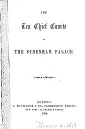 The ten chief courts of the Sydenham palace