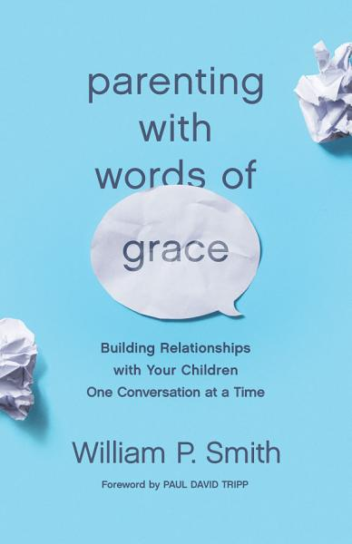 Download Parenting with Words of Grace Book
